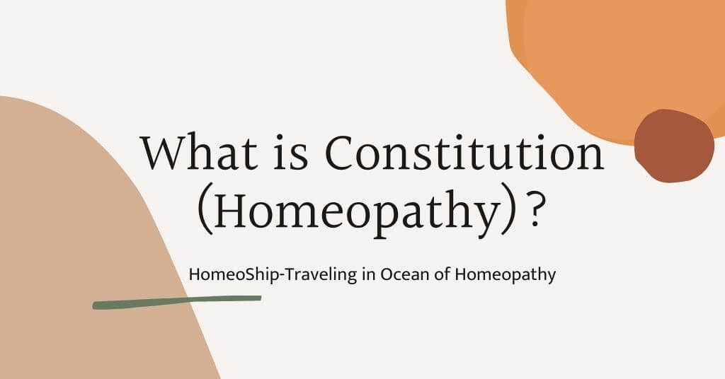 What is Constitution according to homeopathy?