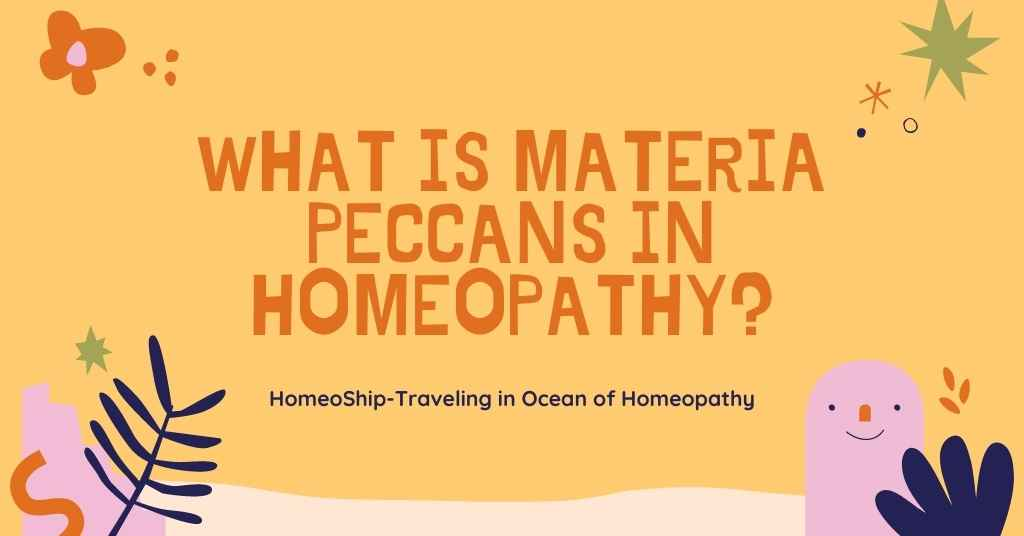 What is Materia Peccans in Homeopathy