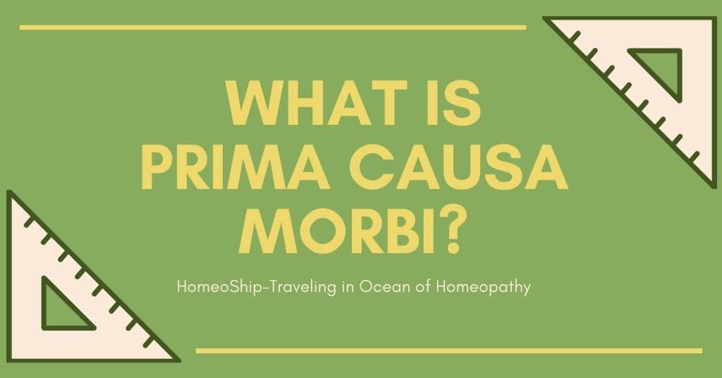 What is Prima Causa Morbi?