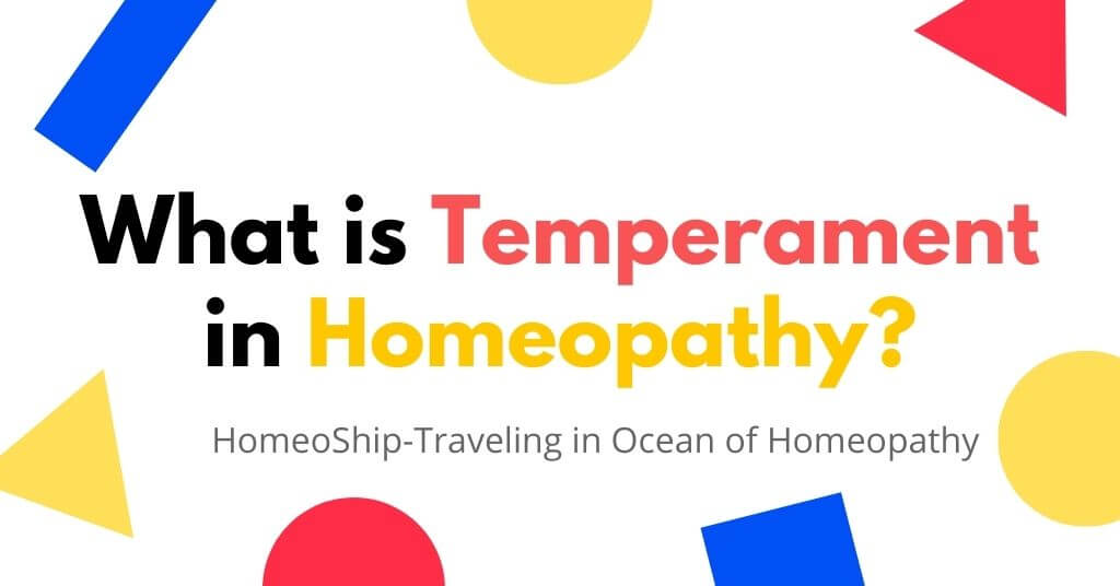 What is Temperament in Homeopathy?