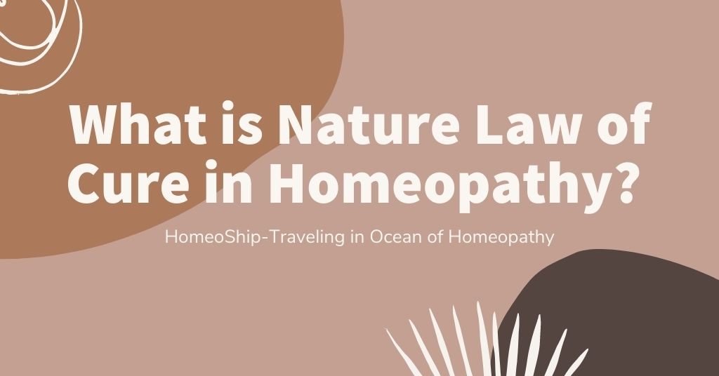 What is Nature Law of Cure in Homeopathy