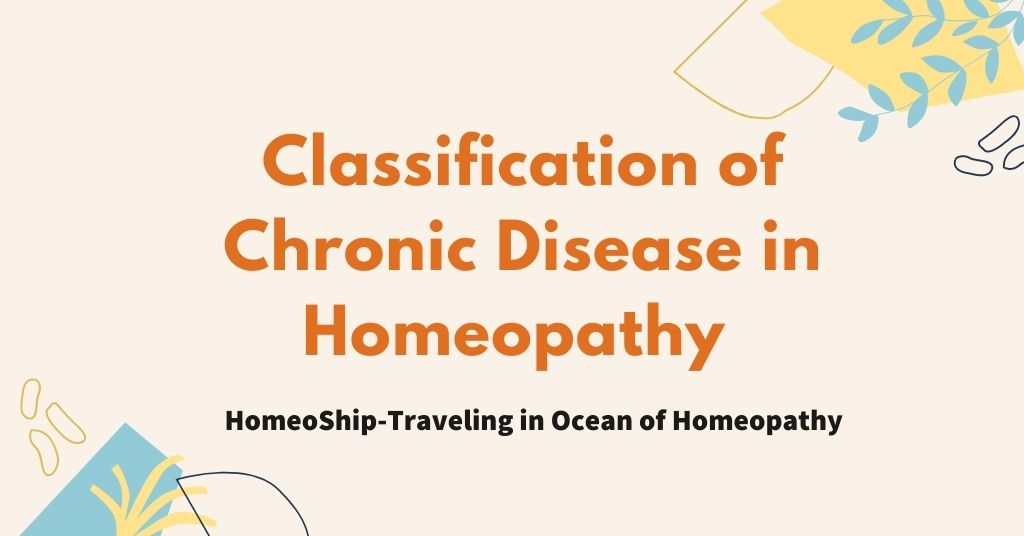Classification of Chronic Disease in Homeopathy